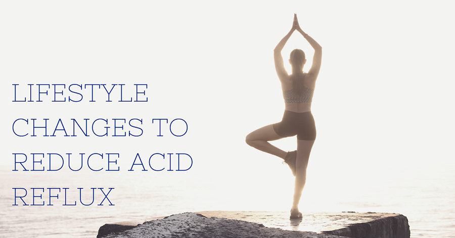 Lifestyle Changes to Reduce Acid Reflux