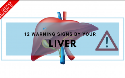 Top 12 Warning Signs By Your Liver