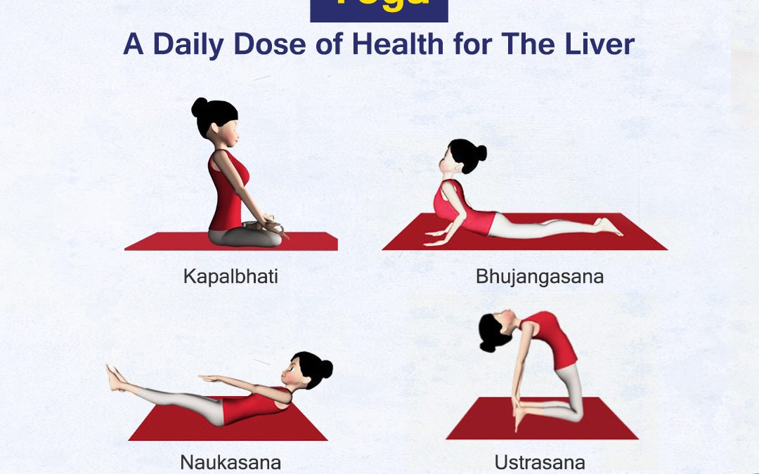 Yoga: A Daily Dose of Health for The Liver